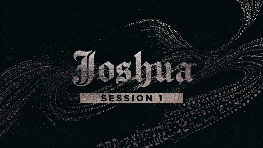 The Book of Joshua - Week 1 Image