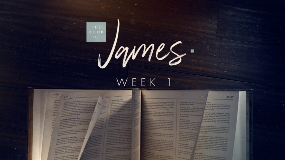The Book of James - Week 1 Image