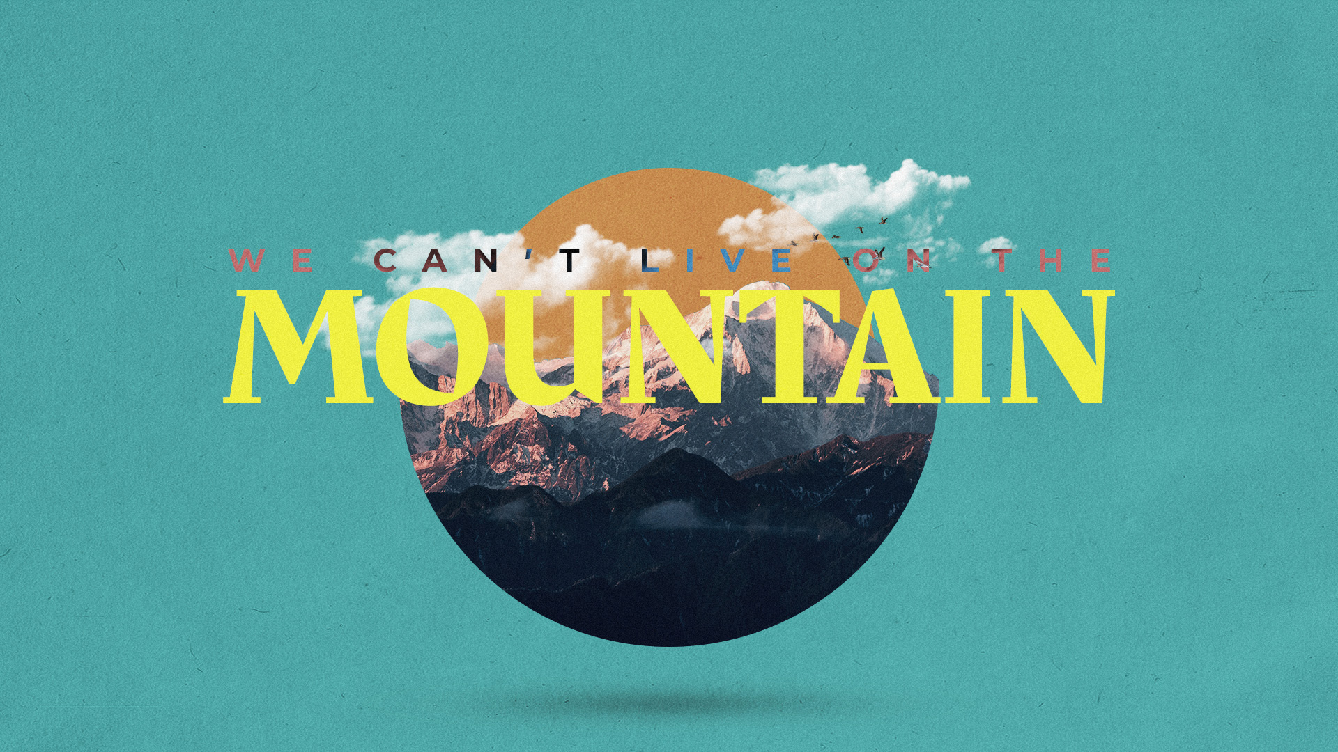 Cant-Live-on -Mountain-Main