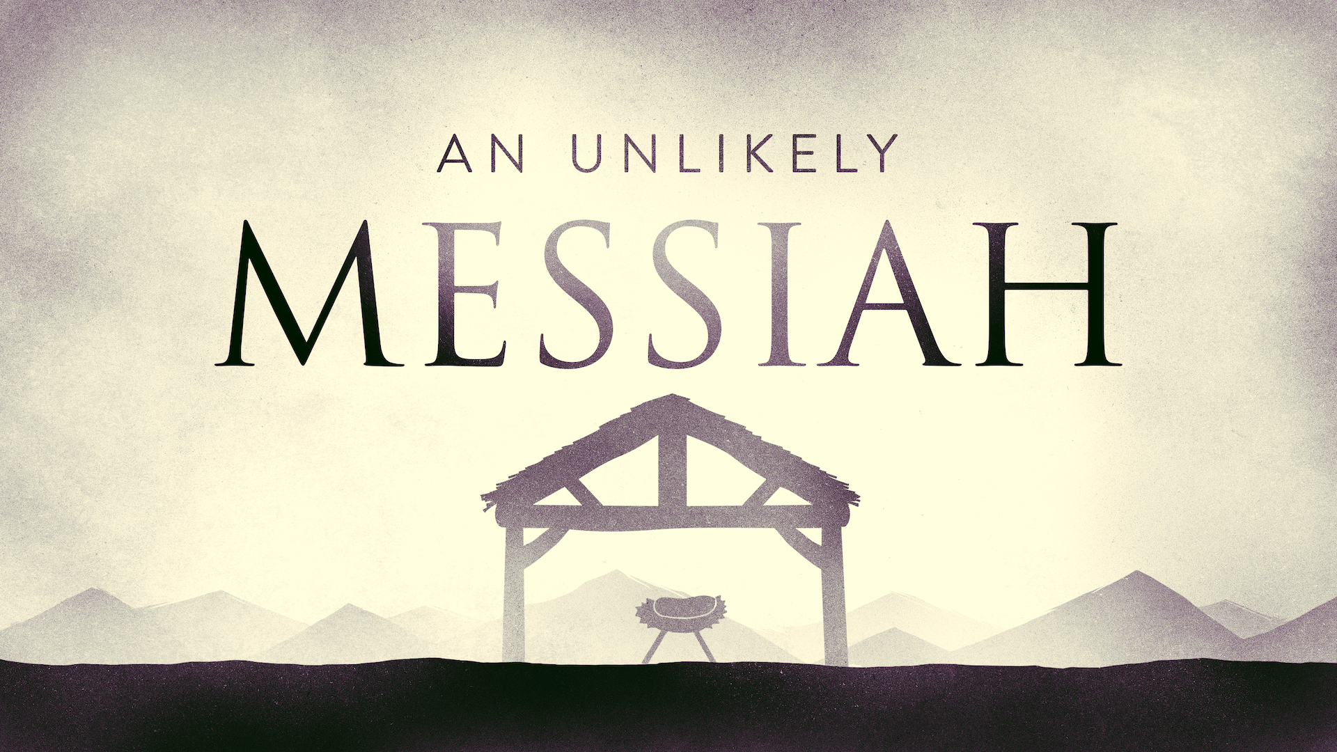 An Unlikely Messiah