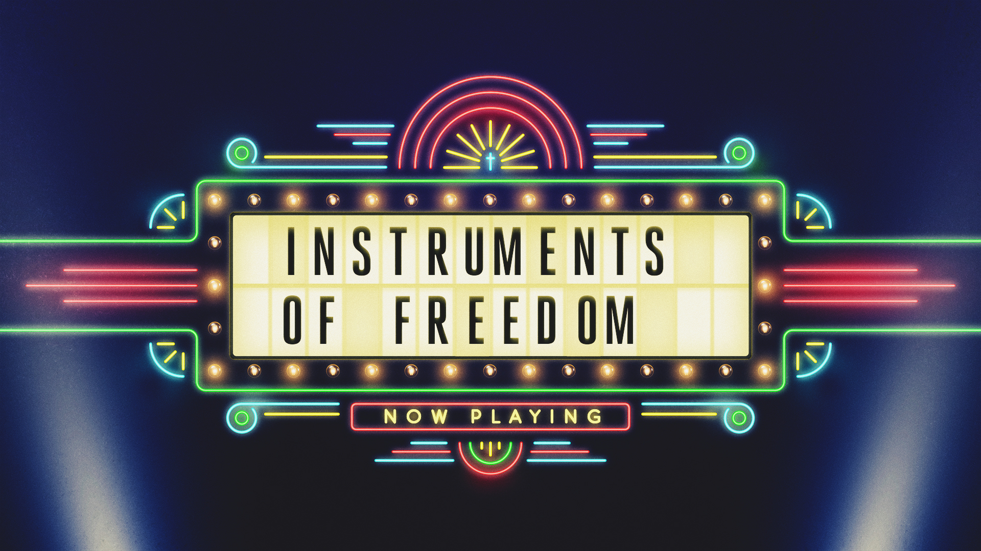 Instruments of Freedom