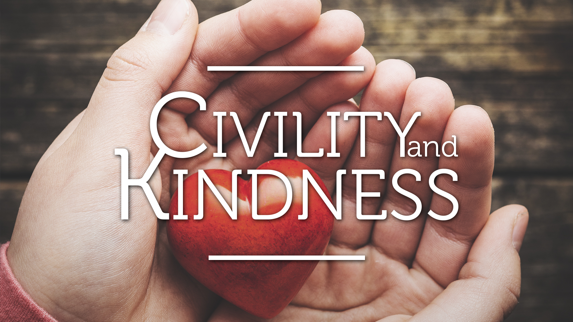 Civility and Kindness