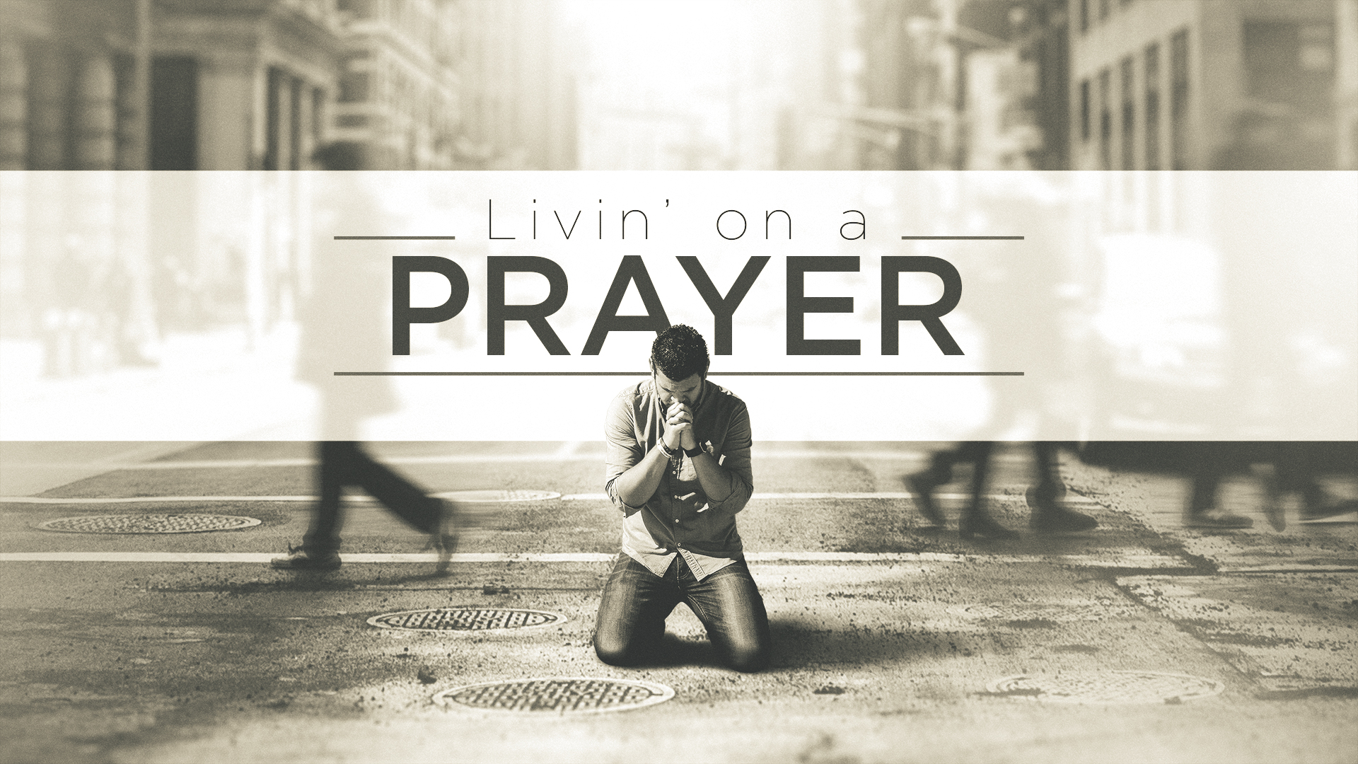 Livin' on a Prayer - Traditional