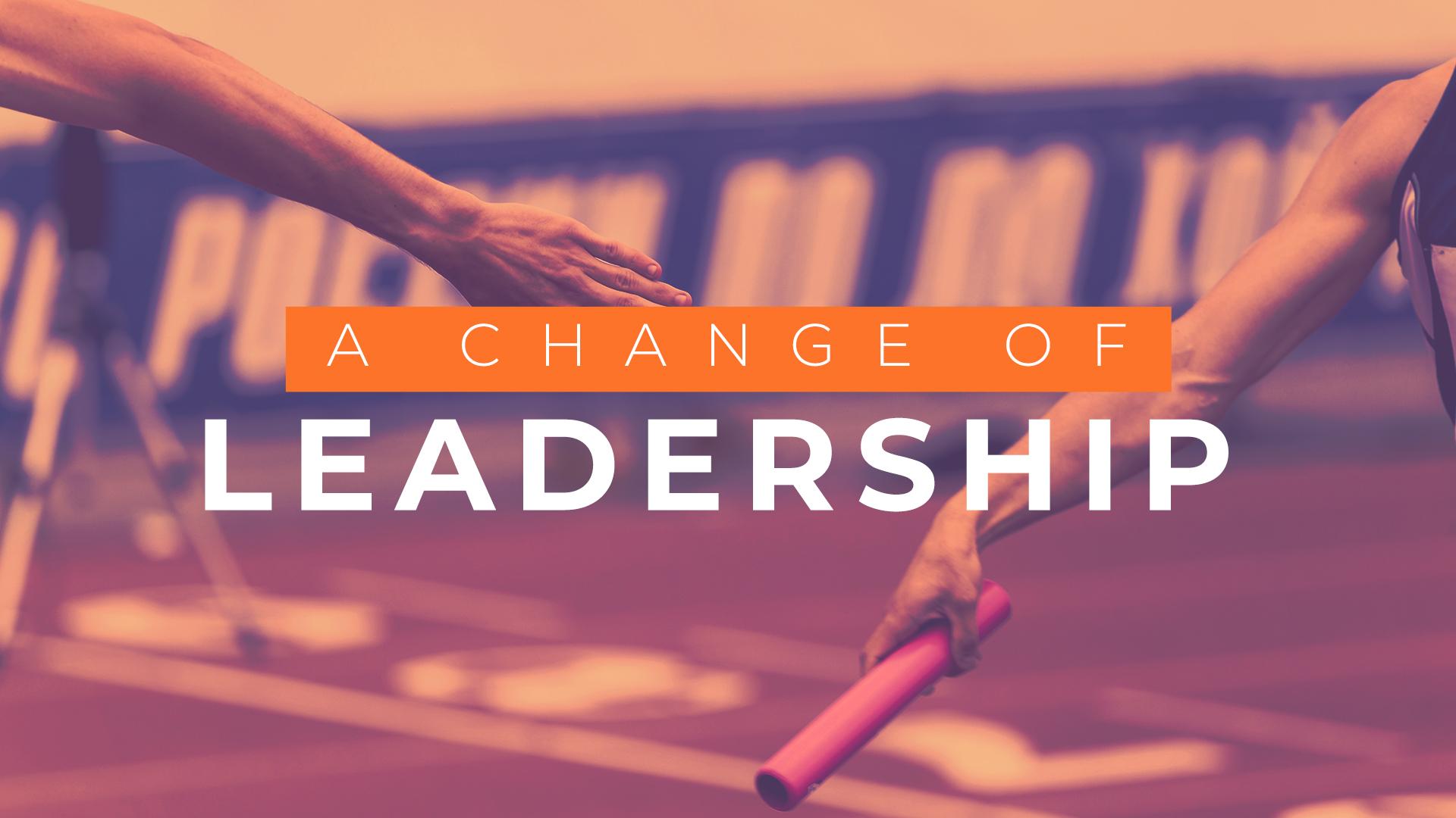 Change of Leadership-main